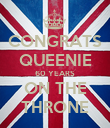 CONGRATS QUEENIE 60 YEARS ON THE THRONE - Personalised Poster large