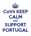 CoVii KEEP CALM AND SUPPORT PORTUGAL - Personalised Poster large