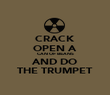 CRACK OPEN A CAN OF BEANS AND DO THE TRUMPET - Personalised Poster large