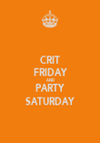 CRIT FRIDAY AND PARTY SATURDAY - Personalised Poster large