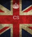 CS    - Personalised Poster large