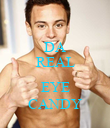 DA REAL  EYE CANDY - Personalised Poster large