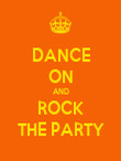 DANCE ON AND ROCK THE PARTY - Personalised Poster large