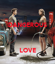 DANGEROUS    LOVE - Personalised Large Wall Decal
