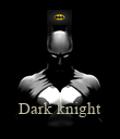 Dark knight - Personalised Poster large