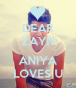 DEAR ZAYN  ANIYA LOVES U - Personalised Poster large