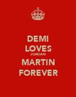 DEMI LOVES JORDAN MARTIN FOREVER - Personalised Poster large