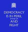DEMOCRACY IS IN PERIL STAND UP AND FIGHT - Personalised Poster large