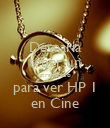 Desearia tener un giratiempo para ver HP 1 en Cine - Personalised Large Wall Decal