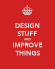 DESIGN STUFF AND IMPROVE THINGS - Personalised Poster large