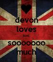 devon loves loic sooooooo much - Personalised Poster large
