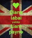 Diana labai patinka Liam payne - Personalised Poster large