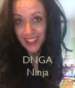 DNGA Ninja - Personalised Poster large