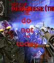 do  not die  today  - Personalised Poster large