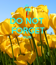 DO NOT  FORGET FUN    - Personalised Poster large