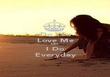 Do You Love Me Like I Do Everyday - Personalised Poster large