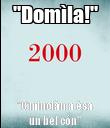 """Domìla!"" ""C'minciàn a èsa un bel cón"" - Personalised Poster large"