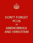 DON'T FORGET PCOS IN AMENORRHEA AND HIRSUTISM - Personalised Poster large