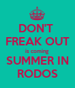DON'T  FREAK OUT is coming  SUMMER IN RODOS - Personalised Poster large