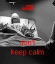 don't keep calm - Personalised Poster large