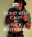 DON'T KEEP CALM AND FUCK BOYFRIENDS - Personalised Poster large
