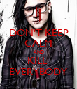 DON'T KEEP CALM AND KILL  EVERYBODY - Personalised Poster large