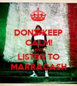 DON'T KEEP CALM! AND LISTEN TO MARRACASH - Personalised Poster large
