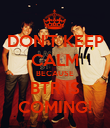 DON'T KEEP CALM BECAUSE BTR IS COMING! - Personalised Poster large