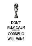 DON'T KEEP CALM JACUZADA CORNÉLIO WILL WINS - Personalised Poster large