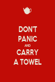 DON'T PANIC AND CARRY A TOWEL - Personalised Poster large