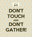 DON'T TOUCH AND DON'T GATHER! - Personalised Poster large