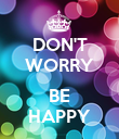 DON'T WORRY  BE HAPPY - Personalised Poster large