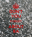 DON'T YOU FORGET ABOUT 8A - Personalised Poster large