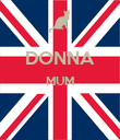 DONNA MUM   - Personalised Poster large