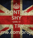 DONT BE SHY GIVE IT A TRY www.sponsume.com/project/knockers - Personalised Poster large