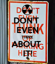 DON'T  EVEN THINK ABOUT  IT! - Personalised Poster large