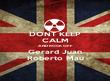 DONT KEEP CALM AND ROCK OFF Gerard Juan Roberto Mau - Personalised Poster large