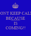 DONT KEEP CALM BECAUSE CHECKPOINT IS COMING!! - Personalised Poster large