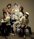 DONT KEEP CALM BECAUSE SS501 IS FTW! - Personalised Poster large