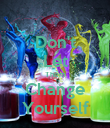 Don't Let Them Change Yourself - Personalised Poster large