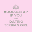 #DOUBLETAP IF YOU ARE DATING SERBIAN GIRL - Personalised Poster large