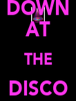 DOWN AT THE DISCO  - Personalised Poster large