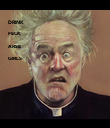 DRINK  FECK  ARSE  GIRLS - Personalised Poster large