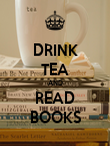DRINK TEA AND READ BOOKS - Personalised Poster large