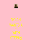 DYLAN  WANTS A BEV WITH STEPH;) - Personalised Poster large