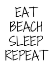 EAT BEACH SLEEP REPEAT - Personalised Poster large