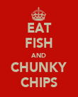 EAT FISH AND CHUNKY CHIPS - Personalised Poster large
