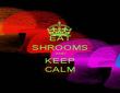 EAT SHROOMS AND KEEP CALM - Personalised Poster large