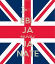 EBI  JA MUVAJ JA NATE - Personalised Poster large