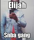Elijah Snba gang - Personalised Poster large